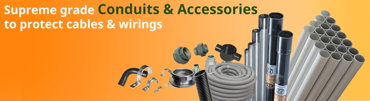 CONDUITS & ACCESSORIES